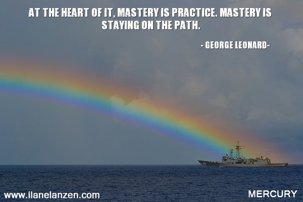 8.at-the-heart-of-it-mastery-is-practice-mastery-i