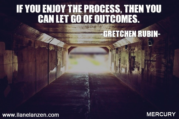 10.if-you-enjoy-the-process-then-you-can-let-go-of-o