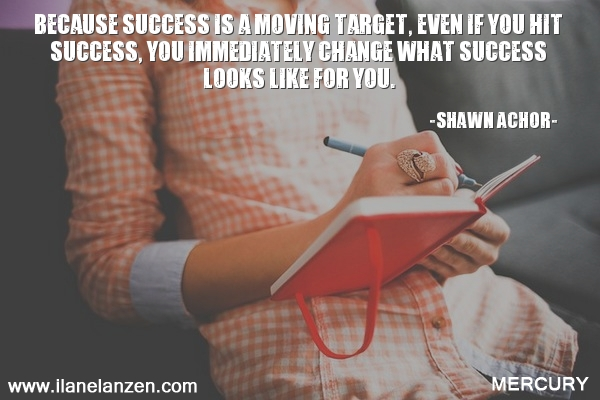 13.because-success-is-a-moving-target-even-if-you-hi