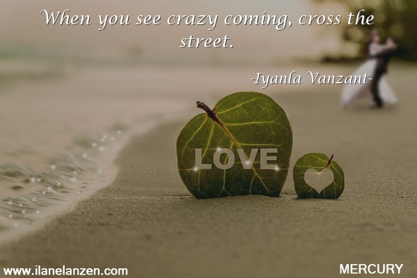 40.when-you-see-crazy-coming-cross-the-street