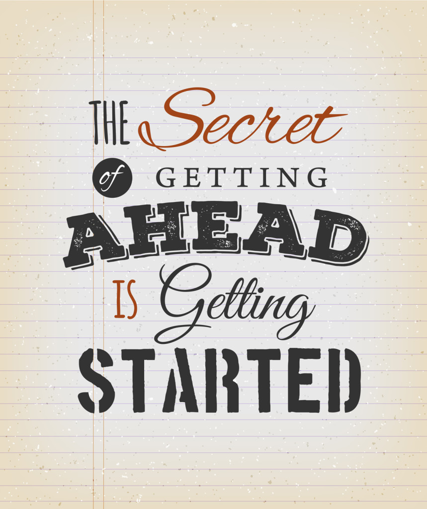 Illustration of an inspiration and motivating popular quote, the secret of getting ahead, on a grungy school paper background for postcard
